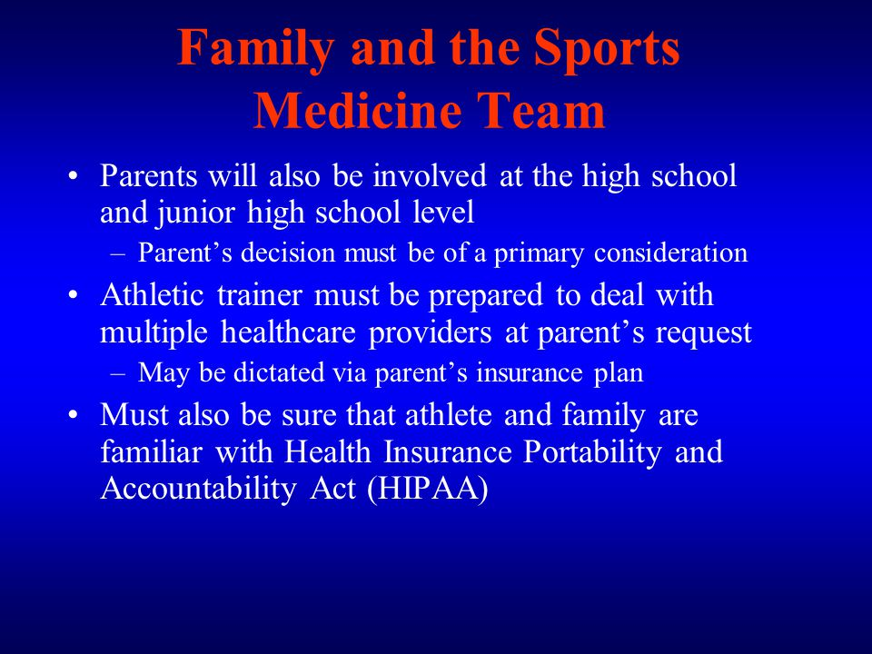 Family and the Sports Medicine Team