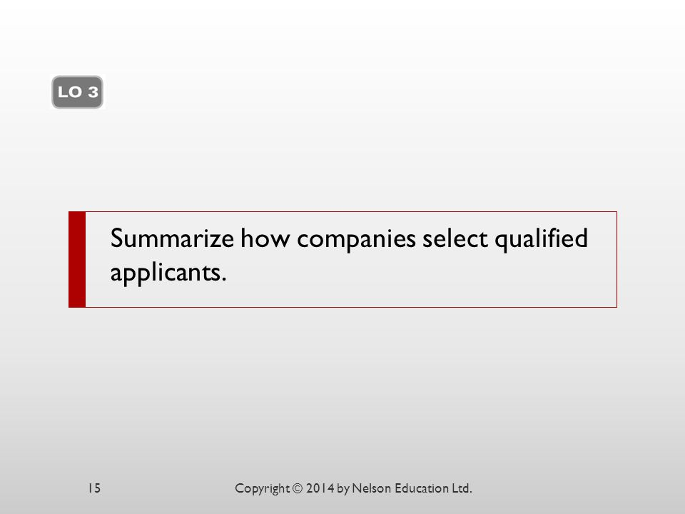 Summarize how companies select qualified applicants.