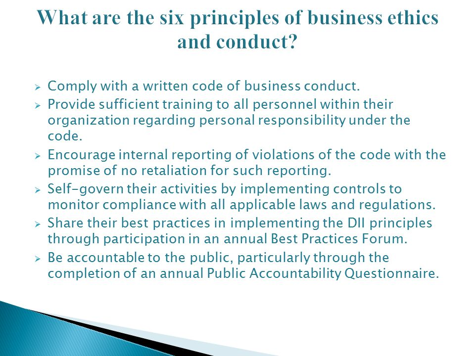 What are the six principles of business ethics and conduct