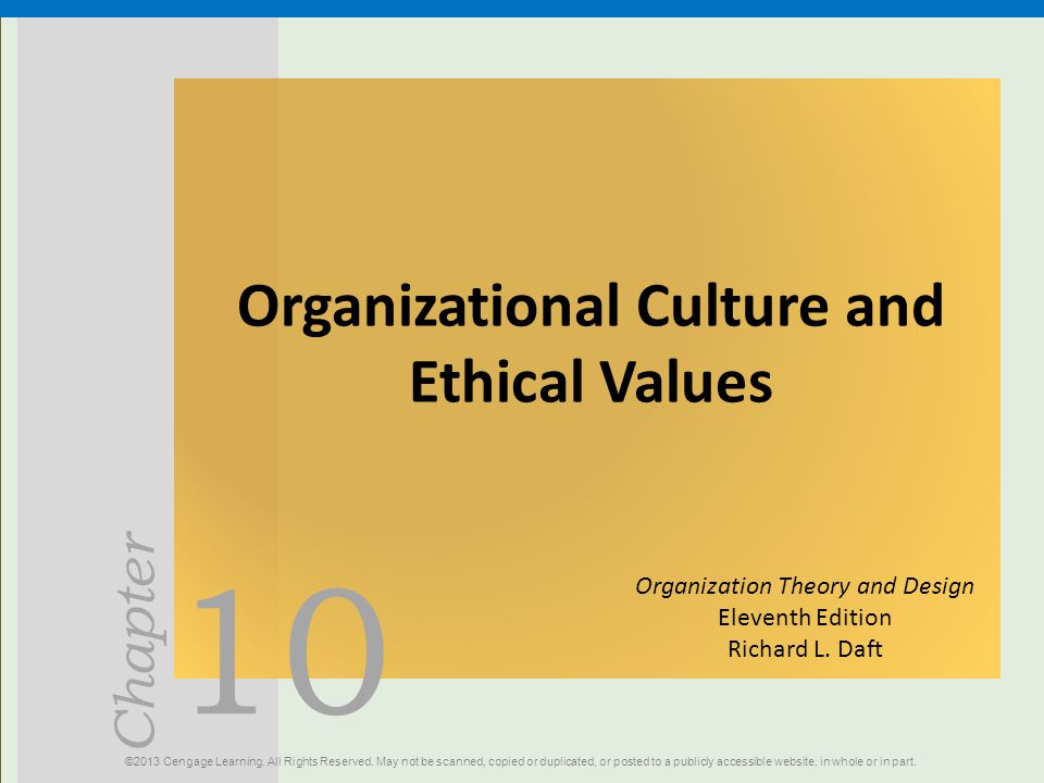 Organizational Culture and Ethical Values