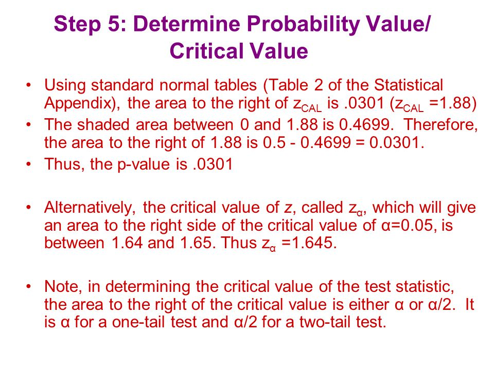 Step 5: Determine Probability Value/ Critical Value