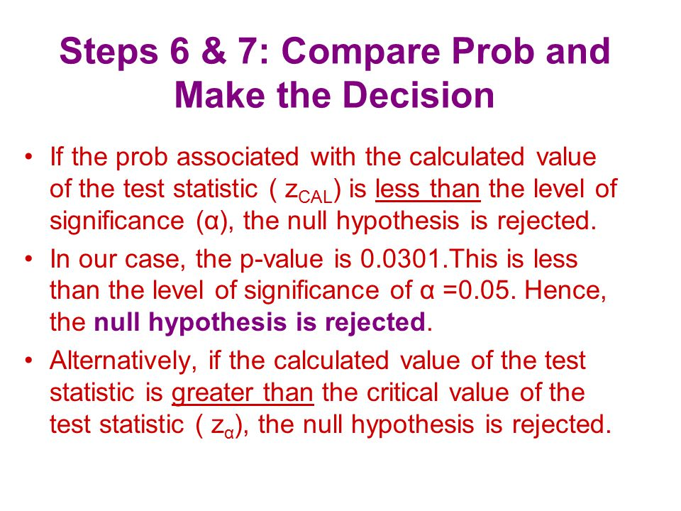 Steps 6 & 7: Compare Prob and Make the Decision