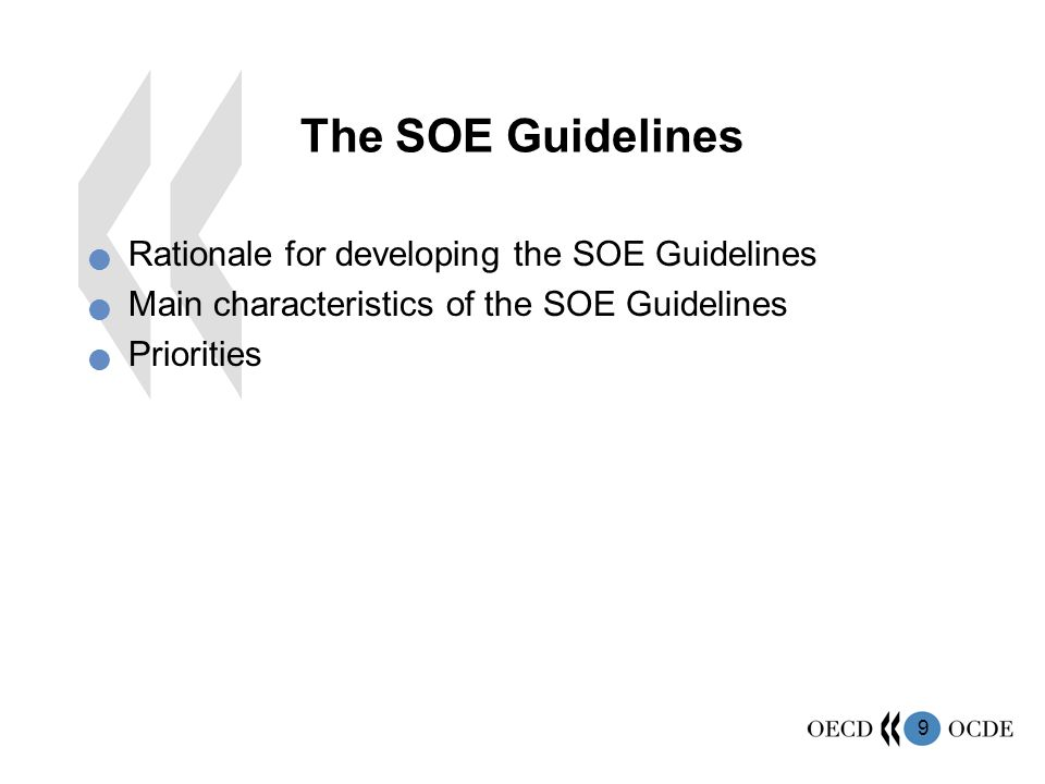 The SOE Guidelines Rationale for developing the SOE Guidelines