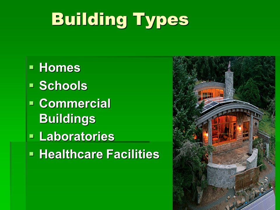 Building Types Homes Schools Commercial Buildings Laboratories