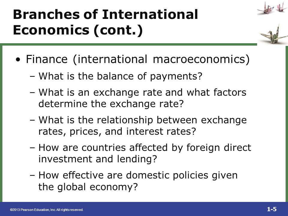 Branches of International Economics (cont.)