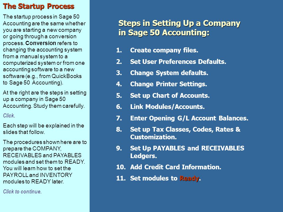 Steps in Setting Up a Company in Sage 50 Accounting: