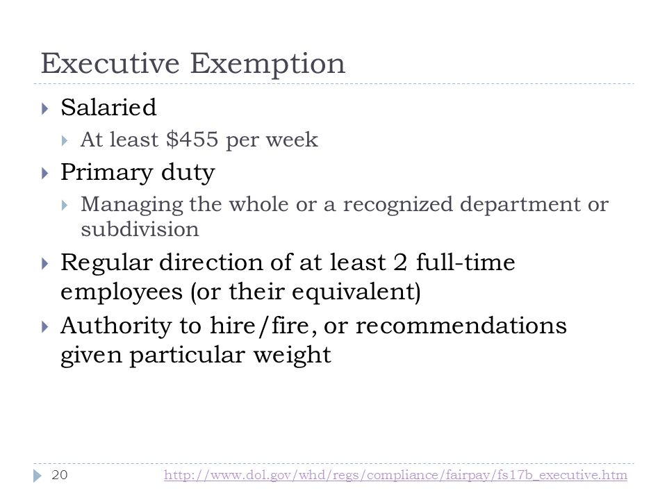 Executive Exemption Salaried Primary duty