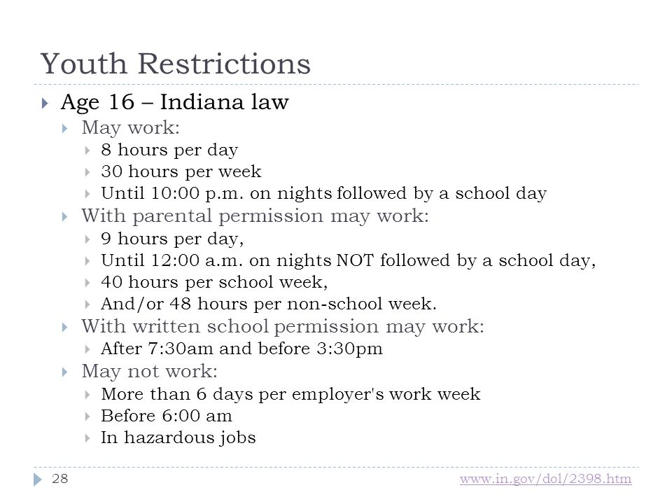 Youth Restrictions Age 16 – Indiana law May work: