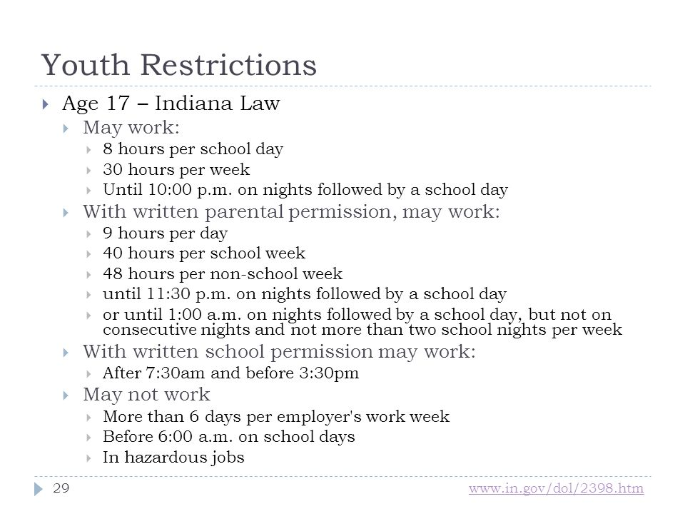 Youth Restrictions Age 17 – Indiana Law May work: