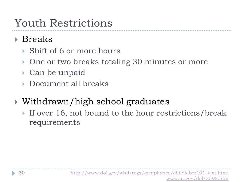 Youth Restrictions Breaks Withdrawn/high school graduates