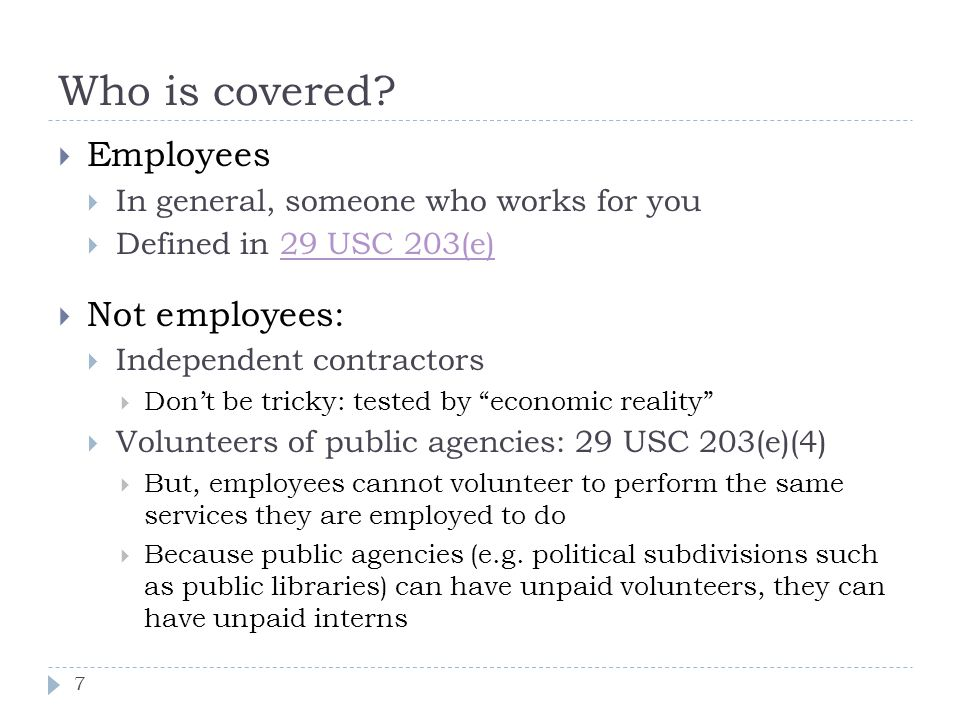 Who is covered Employees Not employees: