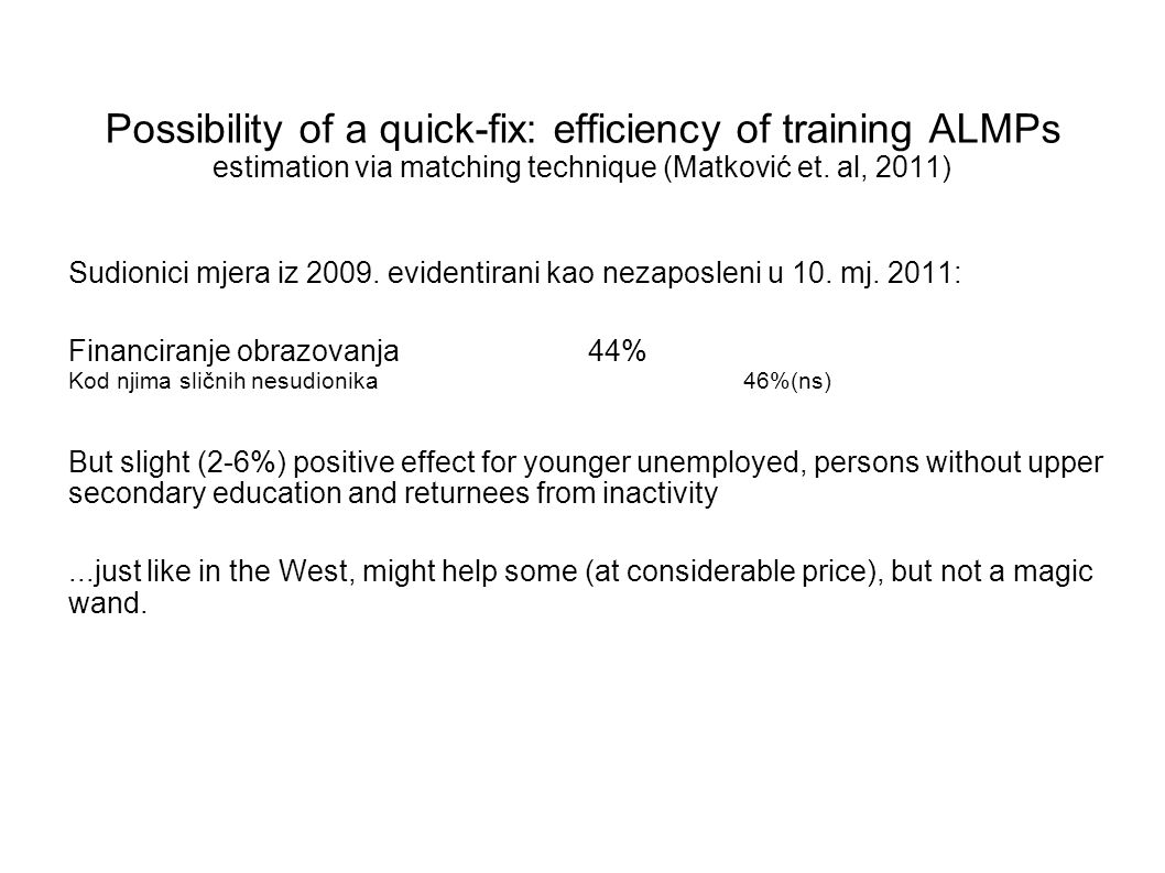 Possibility of a quick-fix: efficiency of training ALMPs estimation via matching technique (Matković et. al, 2011)