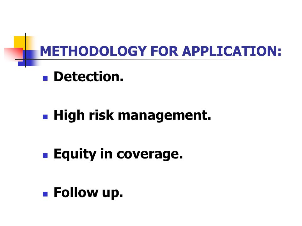 METHODOLOGY FOR APPLICATION:
