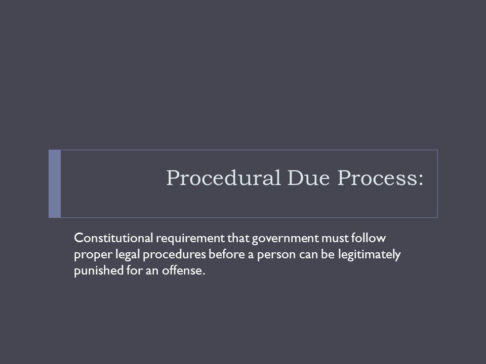 Procedural Due Process: