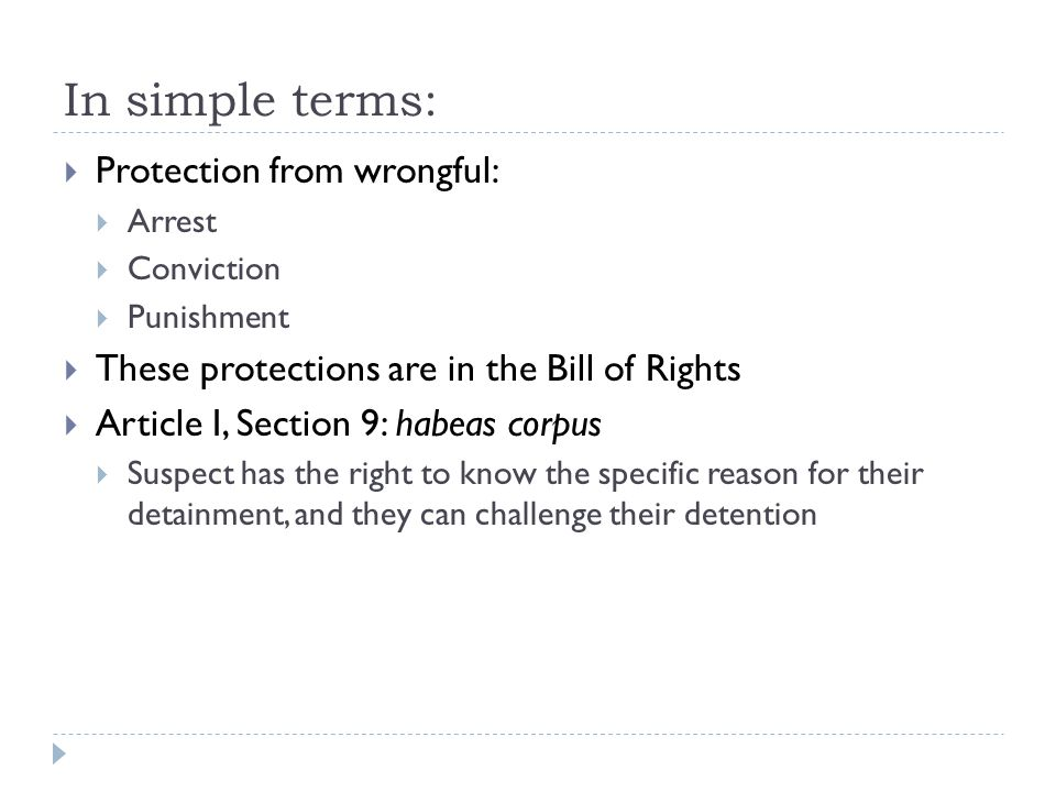 In simple terms: Protection from wrongful: