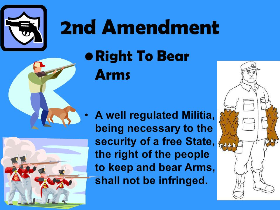 2nd Amendment Right To Bear Arms
