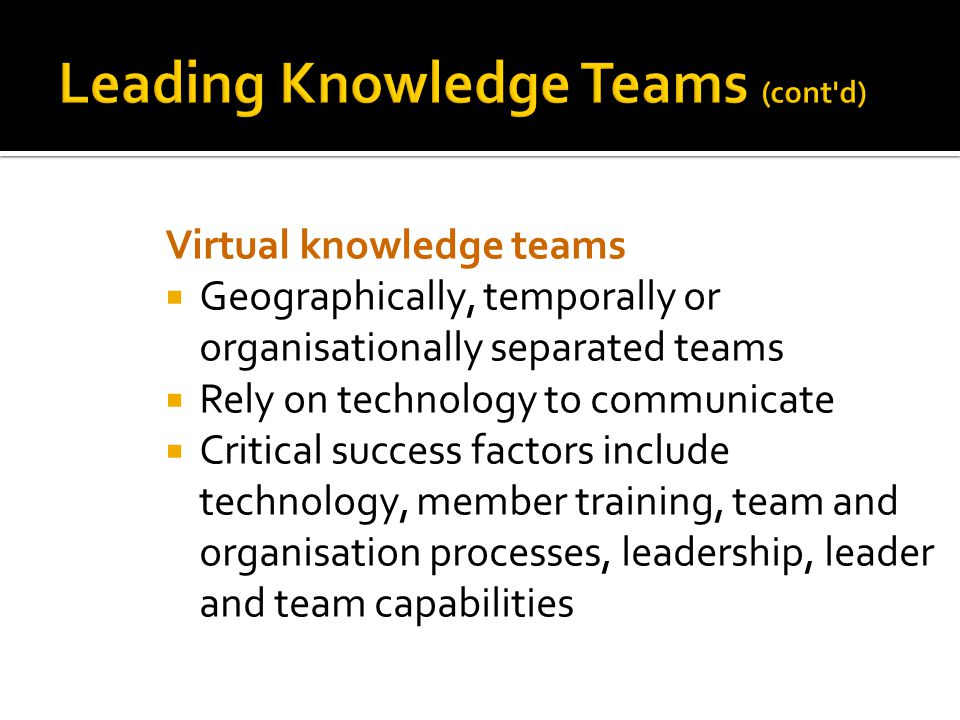 Leading Knowledge Teams (cont d)