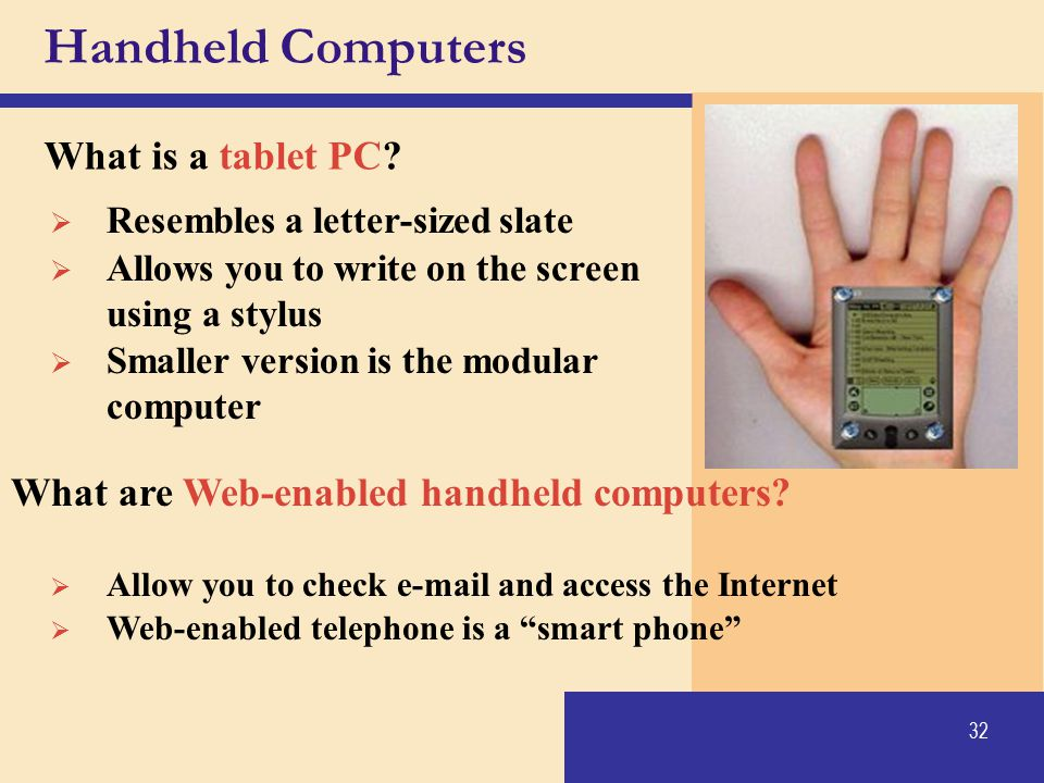 Handheld Computers What is a tablet PC