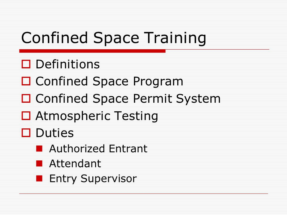 Presentation 15 - Confined Spaces - ppt video online download