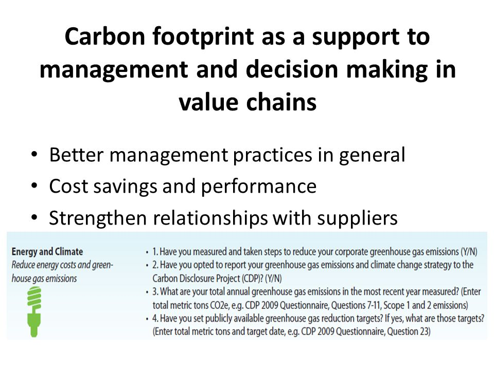 Carbon footprint as a support to management and decision making in value chains