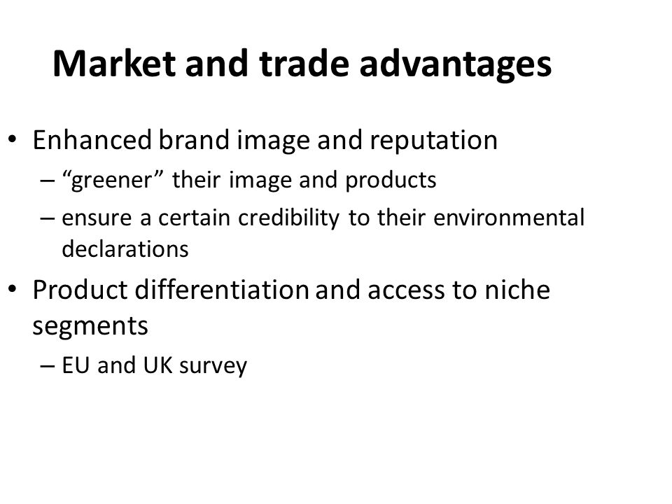Market and trade advantages