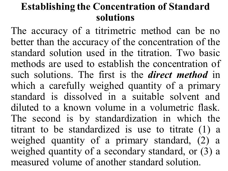Establishing the Concentration of Standard solutions