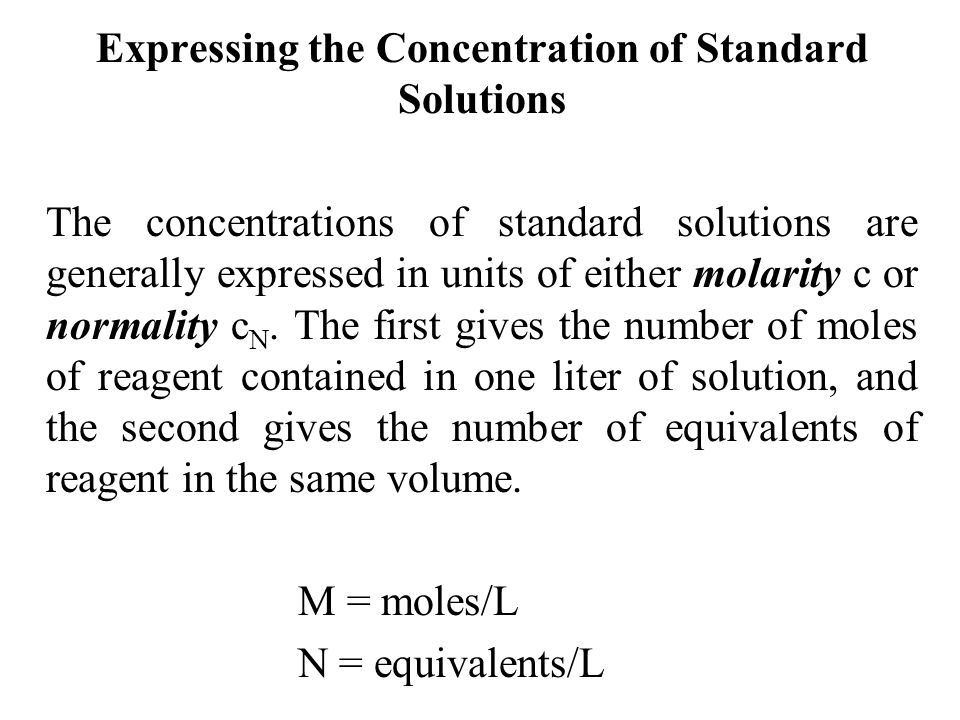Expressing the Concentration of Standard Solutions