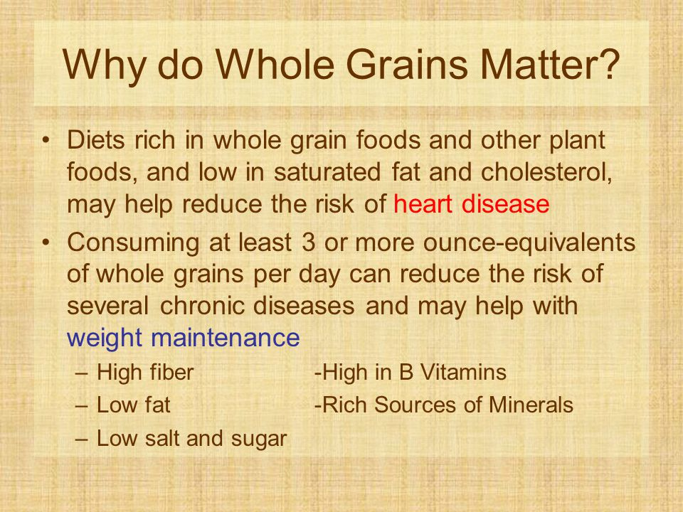Why do Whole Grains Matter