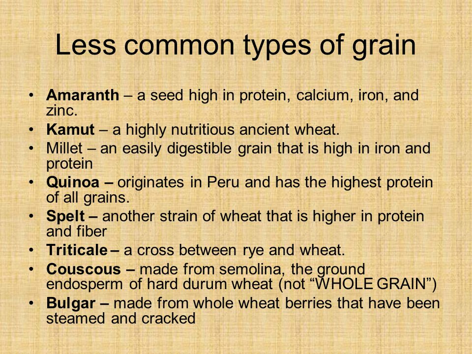 Less common types of grain