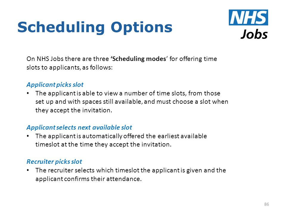Nhs jobs 2 training welcome ppt download scheduling options on nhs jobs there are three scheduling modes for offering time slots stopboris Choice Image