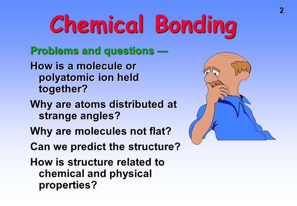 Chemical Bonding Problems and questions —