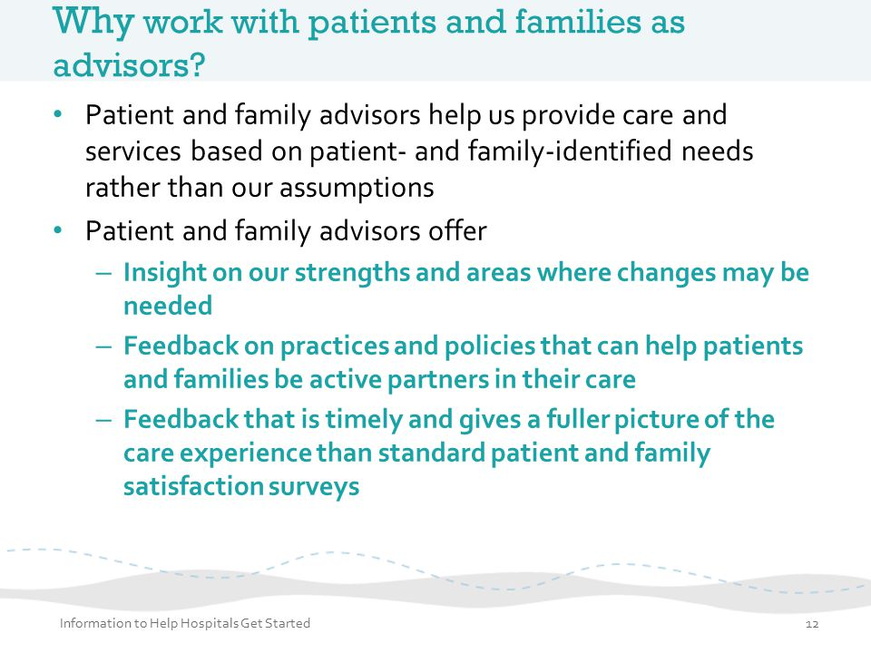 Why work with patients and families as advisors