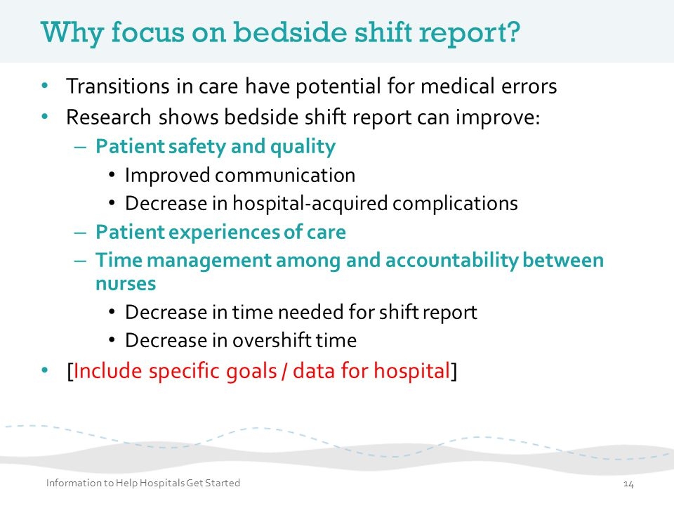 Why focus on bedside shift report