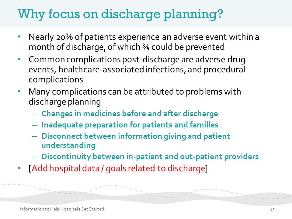 Why focus on discharge planning