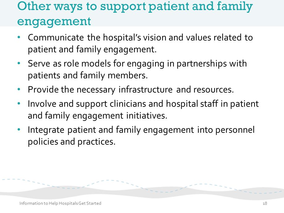 Other ways to support patient and family engagement