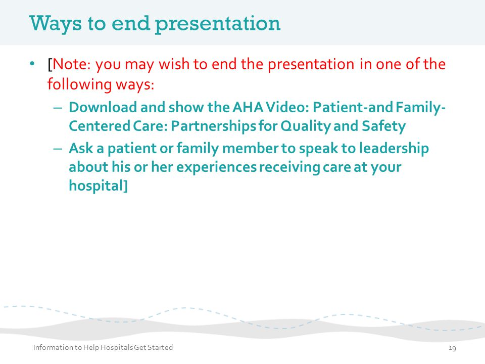 Ways to end presentation