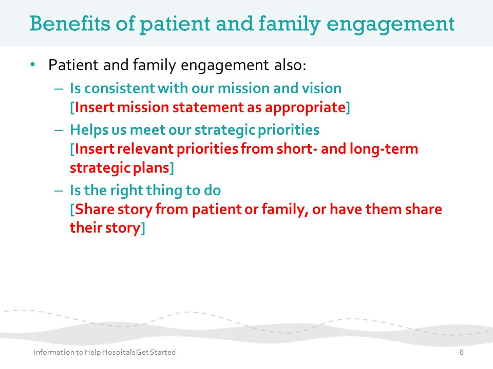 Benefits of patient and family engagement