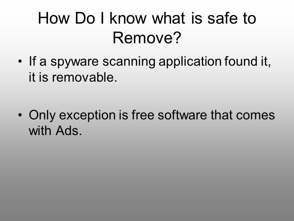 How Do I know what is safe to Remove