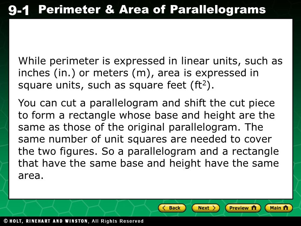 While perimeter is expressed in linear units, such as inches (in