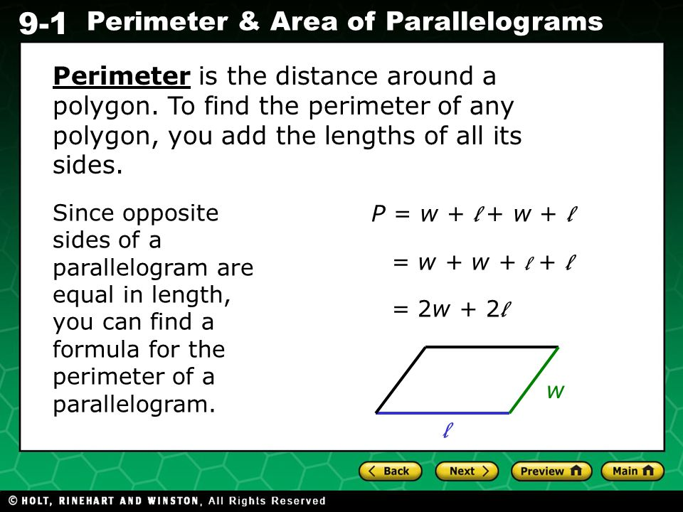 Perimeter is the distance around a polygon