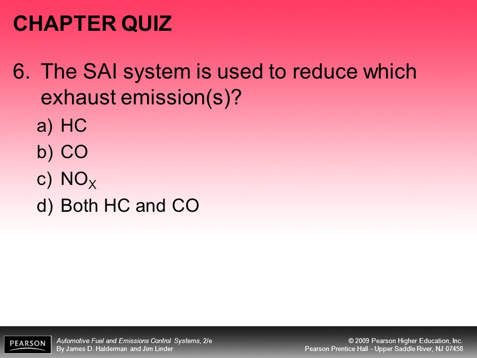 6. The SAI system is used to reduce which exhaust emission(s)