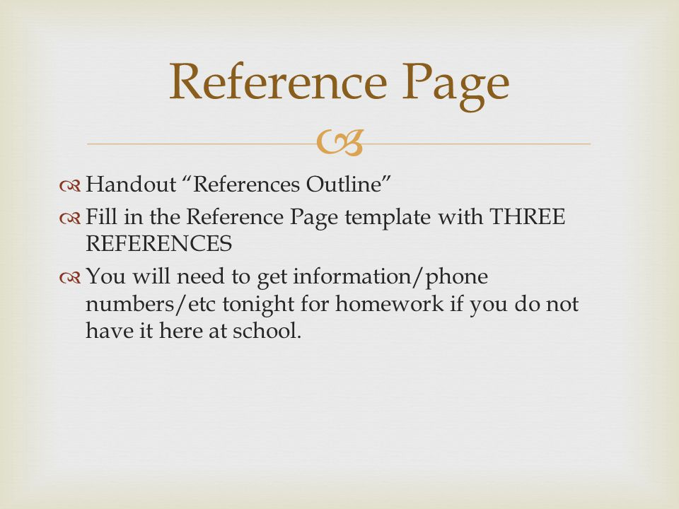 Reference Page Handout References Outline