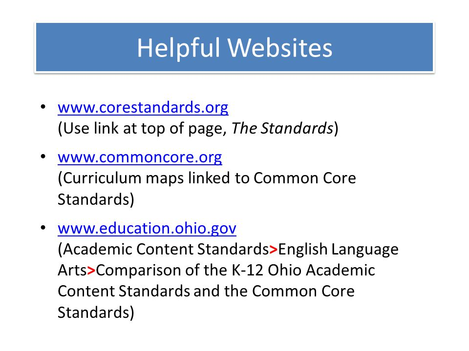 Ohios new learning standards k 12 english language arts ppt download helpful websites gumiabroncs Gallery