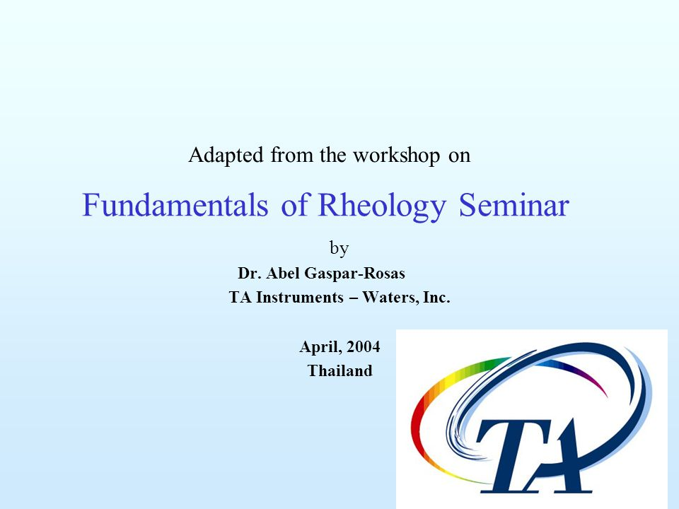 Fundamentals of Rheology Seminar