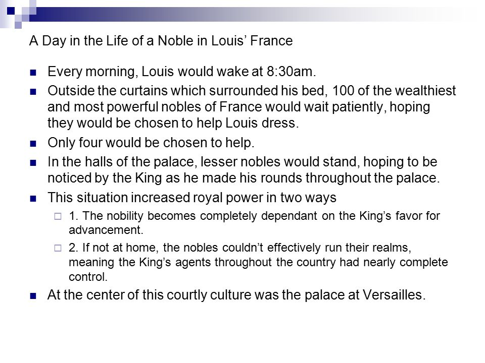 A Day in the Life of a Noble in Louis' France