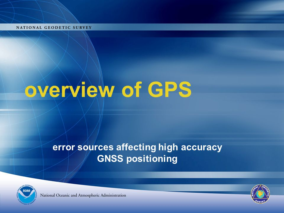 error sources affecting high accuracy GNSS positioning