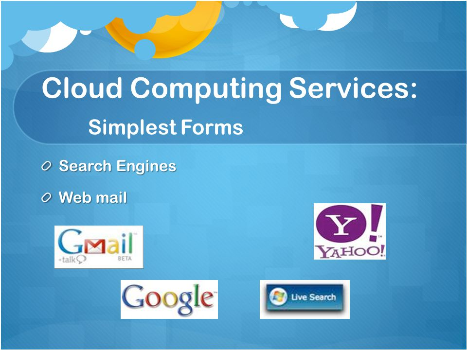 Cloud Computing Services: Simplest Forms