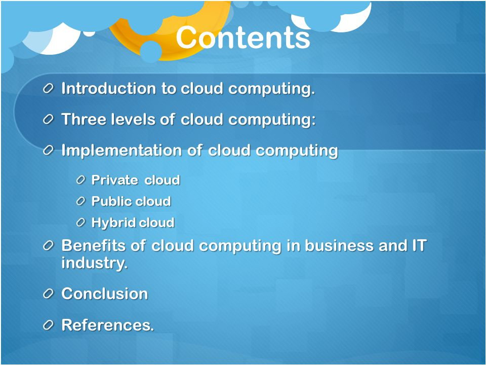 Contents Introduction to cloud computing.