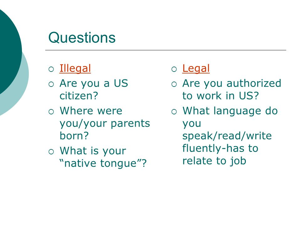 Interview Questions Illegal 2