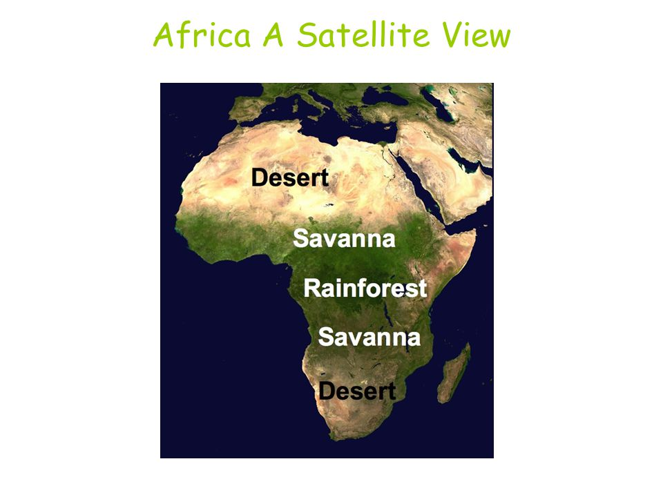 Africa A Satellite View Ppt Download